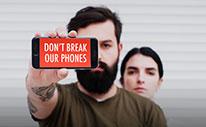 #DontBreakOurPhones
