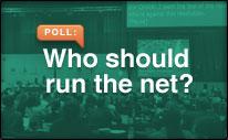 Who should run the net?