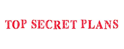 Top Secret Plans